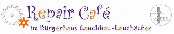 Repair Café im Bürgerhaus Lauchhau-Lauchäcker